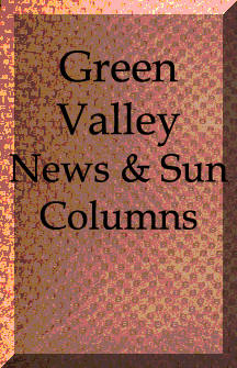 Green Valley News & Sun Columns Along the Ruby Road